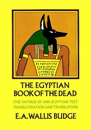 The Egyptian Book of the Dead by Anonymous
