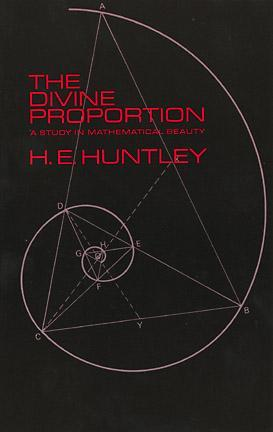 The Divine Proportion by H.E. Huntley