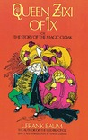 Queen Zixi of Ix by L. Frank Baum