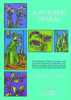 A Modern Herbal, Vol. II by Margaret Grieve