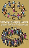 Old Songs and Singing Games