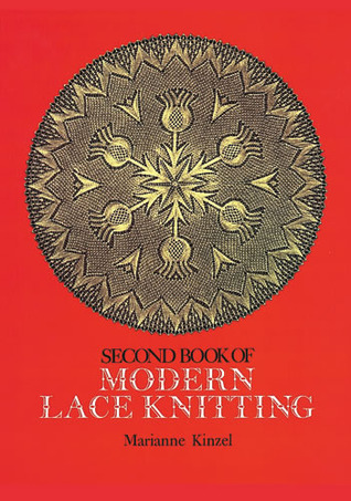 Second Book of Modern Lace Knitting by Marianne Kinzel