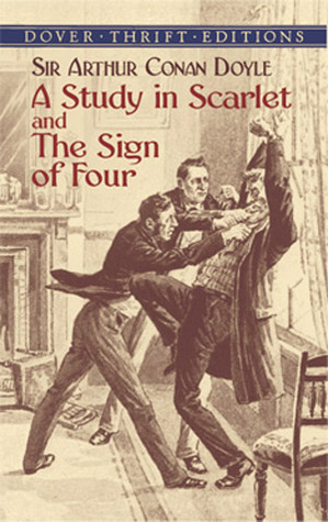 A Study in Scarlet and The Sign of Four (Sherlock Holmes #1, 2)