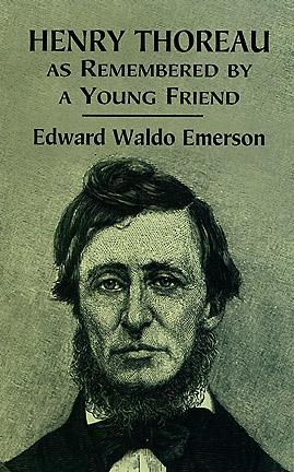 Henry Thoreau as Remembered by a Young Friend