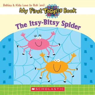 Itsy-bitsy Spider (My First Taggies Book)