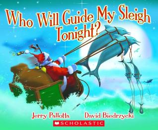 Who Will Guide My Sleigh Tonight? by Jerry Pallotta