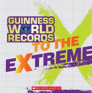 Guinness World Records To The Extreme