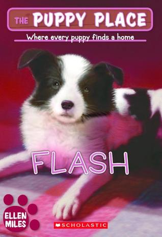 Flash (The Puppy Place #6)