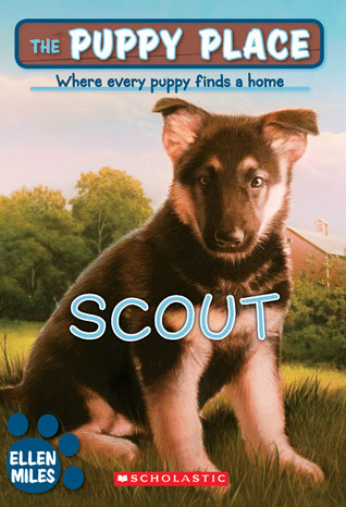 Scout (The Puppy Place, #7)