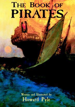 The Book of Pirates by Howard Pyle