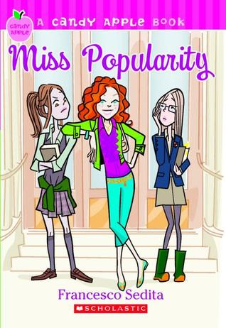Miss Popularity by Francesco Sedita