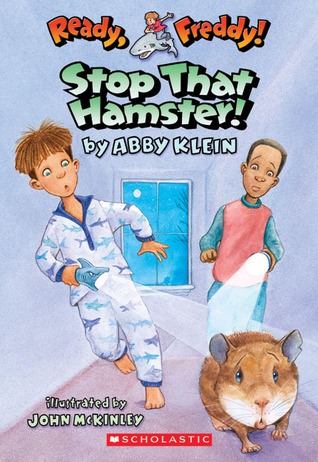 Stop That Hamster! by Abby Klein