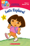 Dora the Explorer: Let's Explore! (Dora the Explorer Phonics Reading Program, Pack 1)