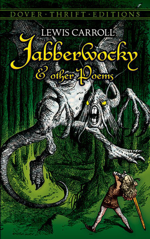 nonsense in lewis carrolls poem jabberwocky essay In this poetry analysis activity, students answer 5 short answer and essay questions based on the content and literary elements of lewis carroll's poem jabberwocky.