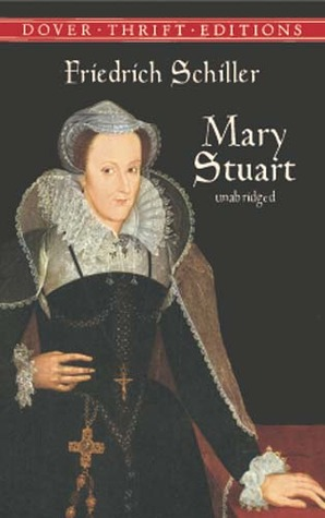 Mary Stuart By Friedrich Schiller Reviews Discussion border=