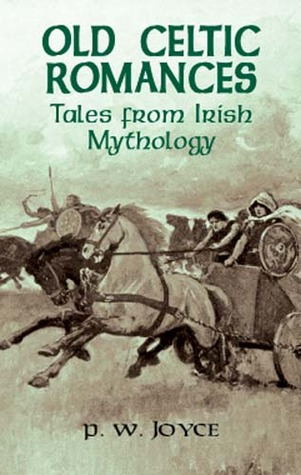 Old Celtic Romances by Patrick Weston Joyce