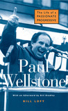Paul Wellstone: The Life of a Passionate Progressive