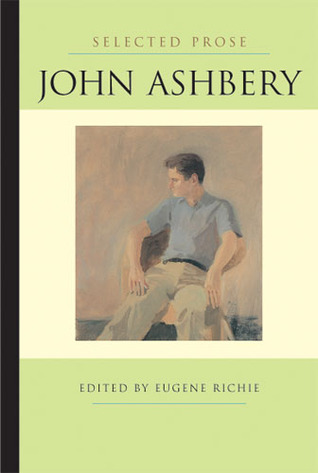 Selected Prose by John Ashbery