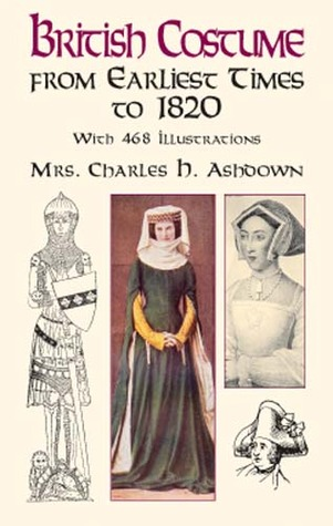 Free download British Costume from Earliest Times to 1820 FB2 by Charles H. Ashdown