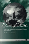 Out of Time: History and Evolution in Anthropological Discourse