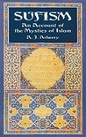 Sufism: An Account of the Mystics of Islam