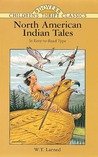 North American Indian Tales: In Easy-to-Read Type