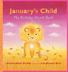 January's Child: Birthday Month Book