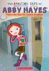 That's The Way The Cookie Crumbles (The Amazing Days of Abby Hayes, #16)