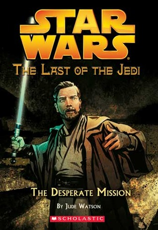 The Desperate Mission by Jude Watson