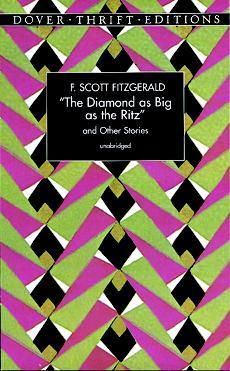 The Diamond as Big as the Ritz, and Other Stories by F. Scott Fitzgerald