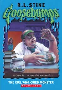 The Girl Who Cried Monster by R.L. Stine