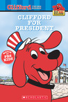 Clifford for President (Big Red Reader)