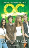 The O.C Spring Break