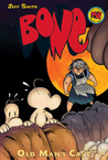 Bone Volume 6: Old Man's Cave (Hardcover)