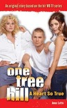 One Tree Hill: Novelizations #2: A Heart So True