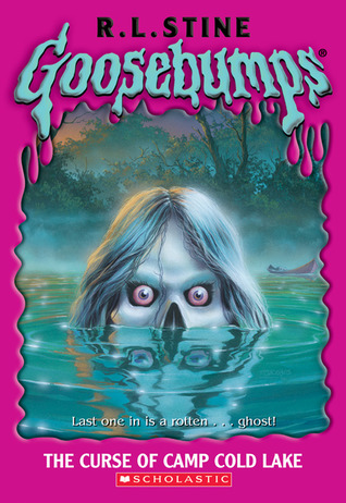 The Curse of Camp Cold Lake by R.L. Stine