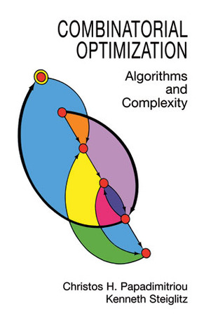 Combinatorial Optimization by Christos H. Papadimitriou