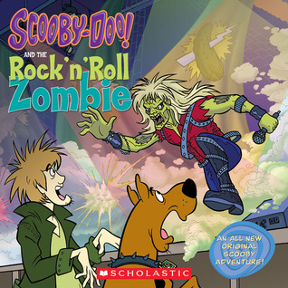 Scooby-doo And The Rock 'n' Roll Zombie by Jesse Leon McCann