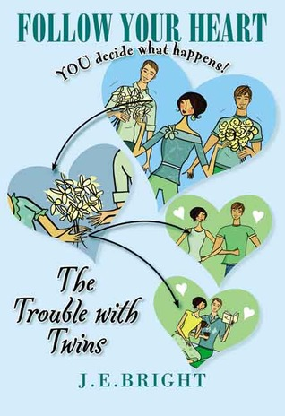The Trouble With Twins (Follow Your Heart #2)