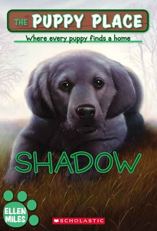 Free online download Shadow (The Puppy Place #3) iBook by Ellen Miles