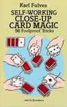 Self-Working Close-Up Card Magic: 56 Foolproof Tricks