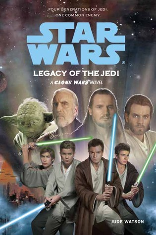 Legacy of the Jedi by Jude Watson