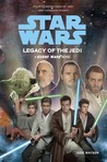 Legacy of the Jedi (Star Wars: Clone Wars, #2)