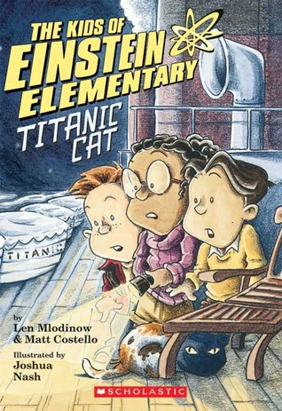 Kids of Einstein Elementary #2: Titanic Cat (Kids of Einstein Elementary #2)