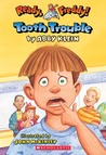 Tooth Trouble by Abby Klein