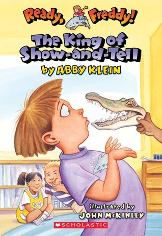 The King of Show-and-Tell by Abby Klein