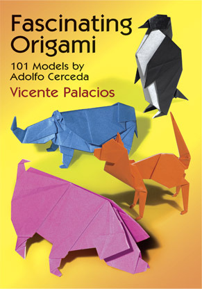 Fascinating Origami: 101 Models by Adolfo Cerceda
