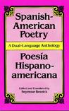 Spanish-American Poetry (Dual-Language): Poesia Hispano-Americana