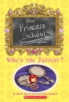 Princess School: Who's The Fairest?