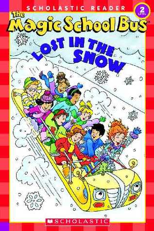 The Magic School Bus Lost in the Snow by Joanna Cole